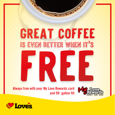 Love's serves great coffee for FREE
